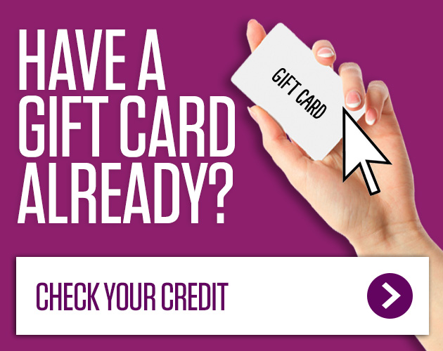 Have a Gift Card already, Check your credit